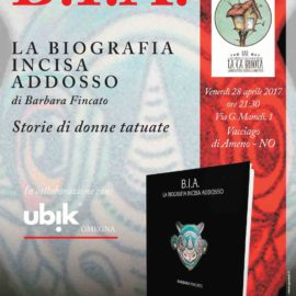 28/04/2017 | Presentazione del libro 'B.I.A. La Biografia Incisa Addosso' a La Ca Buiota di Vacciago