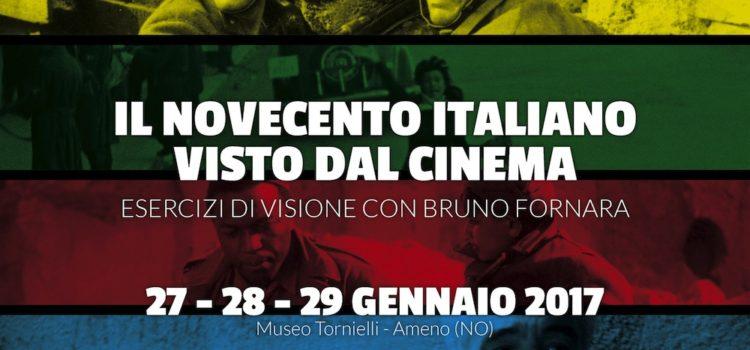 27-29/01/2017   Il Novecento italiano visto dal cinema. Esercizi di visione con Bruno Fornara