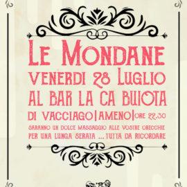 28/07/2017 | Le Mondane, concerto a La Ca Buiota