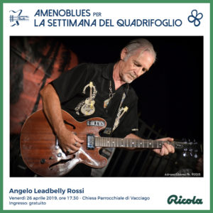 Concerto di Angelo LeadBelly Rossi a cura di AmenoBlues