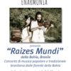 "12/07/2019   Enarmonia presenta il concerto ""Raizes Mundi"""