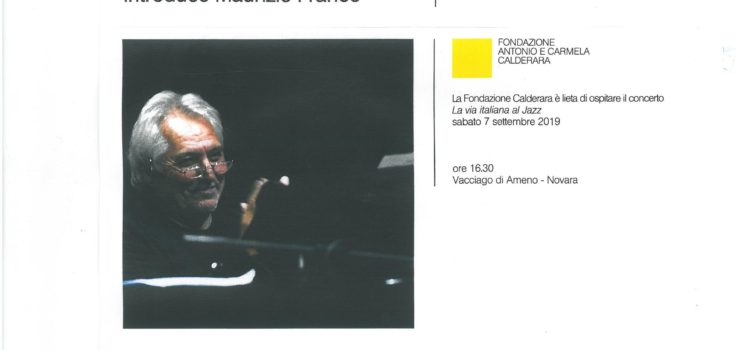 07/09/2019 | Concert by the pianist Jazz Enrico Intra in Vacciago