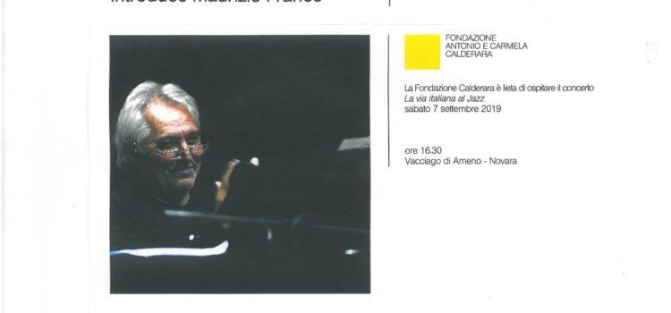 07/09/2019 | Concert du pianiste Jazz Enrico Intra à Vacciago