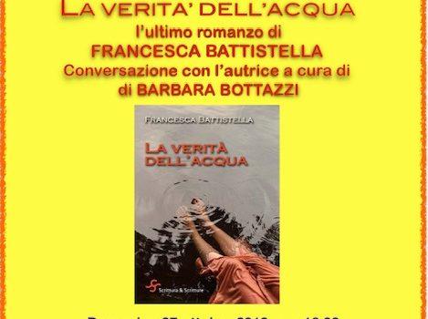 27/10/2019 | Incontro con Francesca Battistella, autrice del romanzo 'La verità dell'acqua'